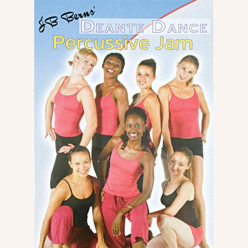 Deante Dance DVD Percussive Jam